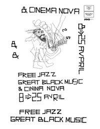 """Free Jazz - Great Black Music"" : programme Cinema Nova (avril 2004)"