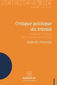 Isabelle Ferreras - critique politique du travail - couverture