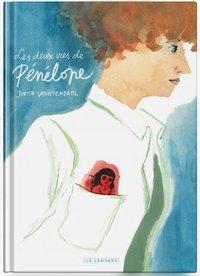 """Judith Vanistendael : """"Les deux vies de Pénélope"""" - éditions du Lombard - couverture"""