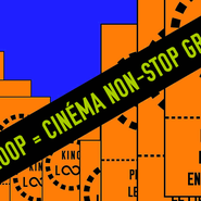 KINO LOOP #03 | Cinéma non-stop gratuit