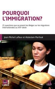 Pourquoi l'immigration?