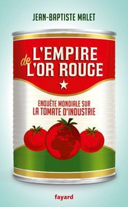 L'empire de l'or rouge Jean-Baptiste Malet
