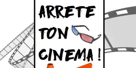 Médiathème : Arrête ton cinéma