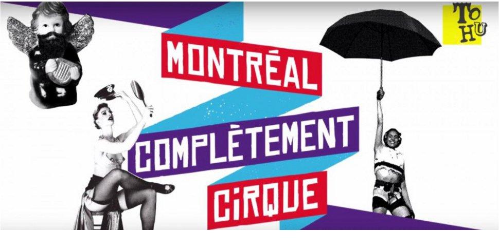 Montréal complètement cirque - visuel