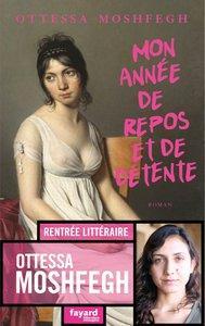 Moshfegh - Mon annee de repos et de detente - couverture editions Fayard.jpg