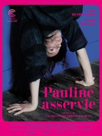 Pauline asservie affiche.jpg