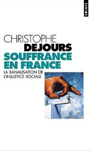 Souffrance en France - (c) Christophe Dejours - Le Seuil 1998