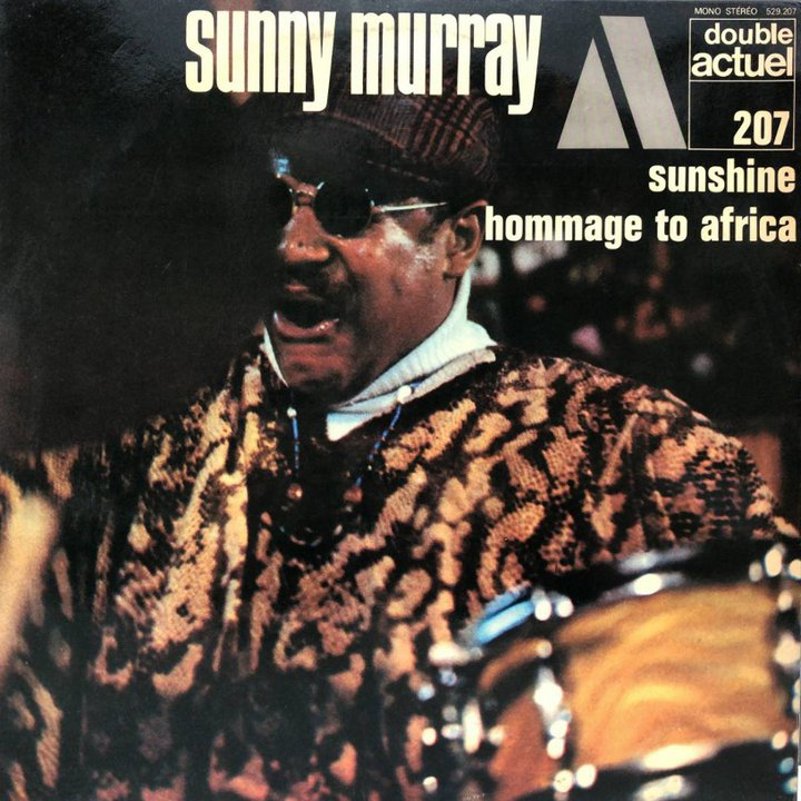 Sunny Murray - Hommage to Africa - BYG Actuel