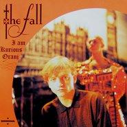 The Fall - Im Am a Kurious Oranj - pochette