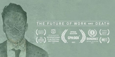 The Future of work and death film