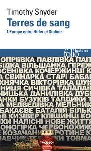 """Timothy Snyder : """"Terres de sang"""" (éditions Gallimard / Folio)"""