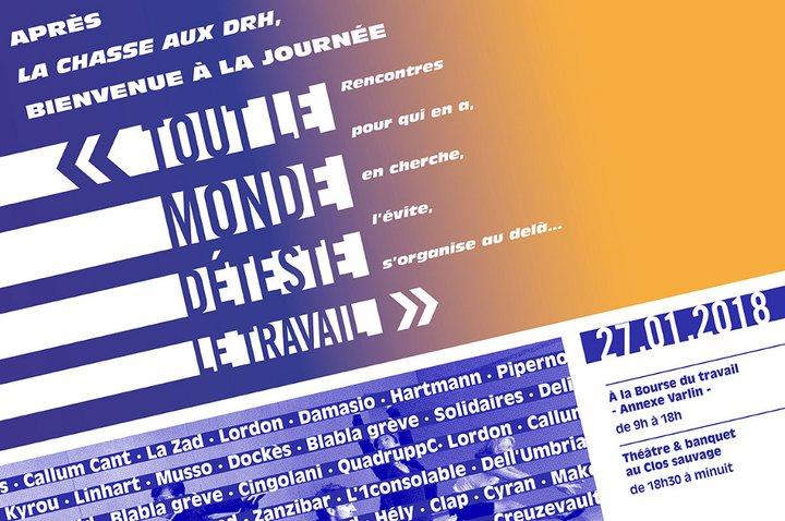 Tout le monde déteste le travail - paris, janvier 2015 (organisateurs Lundi matin - lundi.am)