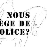Qui nous protège de la police