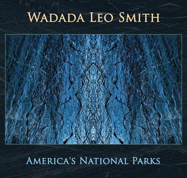 Wadada Leo Smith - America's National Parks (Cuneiform, 2016)