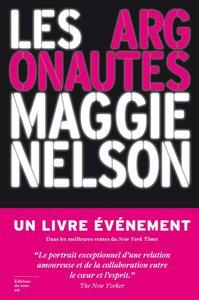 Les Argonautes  - Maggie Nelson