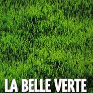 Débobine & débats / La Belle Verte