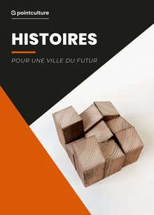 Histoires: pour une ville du futur