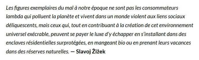 Carte blanche à Laurent d'Ursel - citation Slavoj Zizek