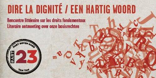 Dire la dignité / Een hartig woord