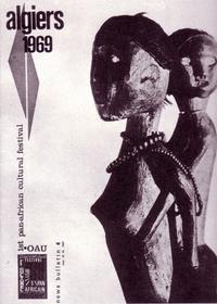 festival panafricain Alger 1969 - affiche.png