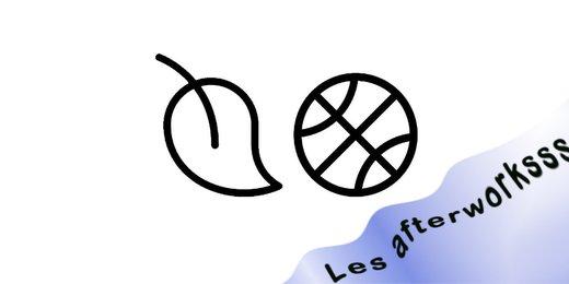 Santé Loisirs  |  Les afterworksss