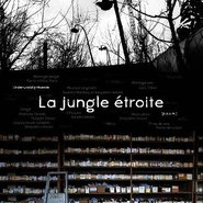 La Jungle Etroite