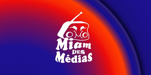 SCIVIAS | Miam des Médias (sur Radio Campus BXL 92.1)