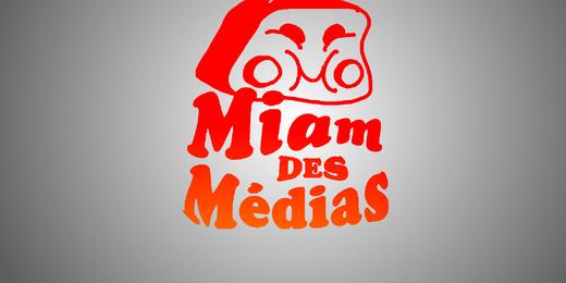 miam des médias