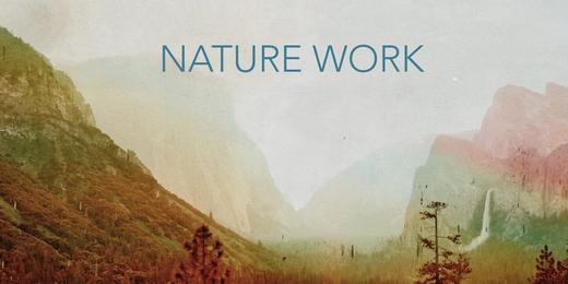Nature Work