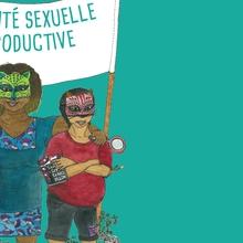 notre sante sexuelle et reproductive