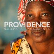 """Providence. Notre protection sociale en jeu"""
