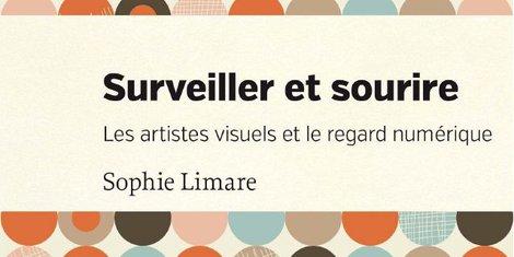 Surveiller et sourire Sophie Limare