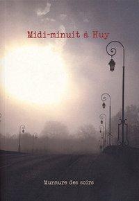 couverture Midi-minuit à Huy - éditions Murmure des soirs
